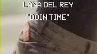 Lana Del Rey   Doin Time