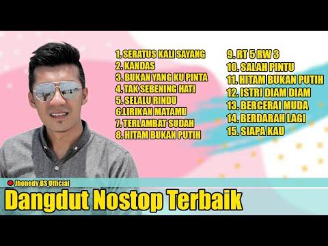 Dangdut Pilihan Nonstop Terbaru 2019 | The Best Of Dangdut | JHONEDY BS OFFICIAL Studio Part 2
