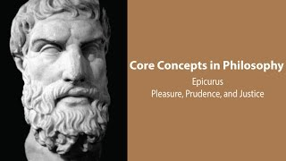 Epicurus, Principal Doctrines | Pleasure, Prudence, and Justice | Philosophy Core Concepts
