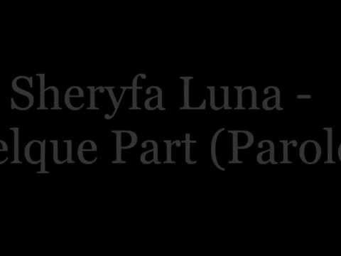LUNA DE TÉLÉCHARGER SHERYFA PART QUELQUE