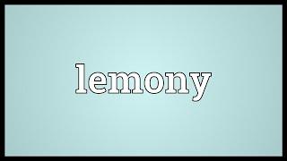 Lemony Meaning