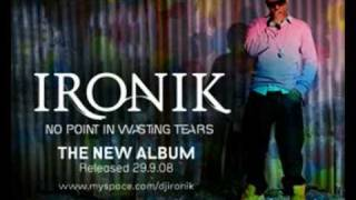 IRONIK - WOULD YOU LIKE THAT -  OFF DEBUT ALBUM OUT NOW