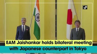 EAM Jaishankar holds bilateral meeting with Japanese counterpart in Tokyo - Download this Video in MP3, M4A, WEBM, MP4, 3GP