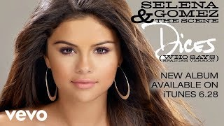 """Selena Gomez & The Scene"" - Dices"