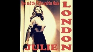 Julie London - You and the Night and the Music - #HIGH QUALITY SOUND 1960