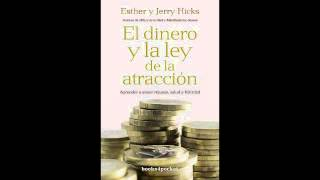 Dinero y la ley de atraccion (audiolibro) Parte2