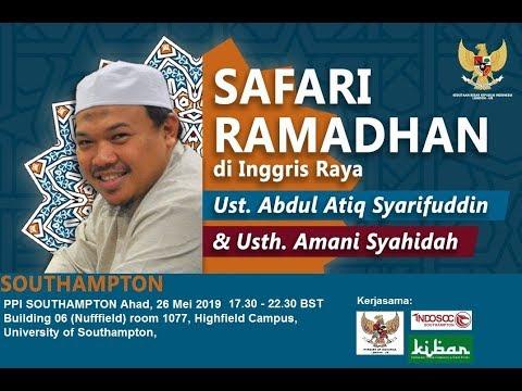 Safari Ramadhan KBRI dengan warga PPI Southampton 2019 - Ustadz Atieq Syarifuddin Lc