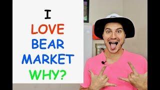STOCKS ARE IN BEAR MARKET AND I LOVE IT. I