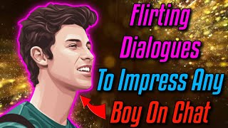 Flirty Dialogues To Impress A Boy - Best Flirting Lines To Impress A Boy