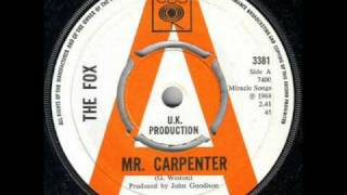 The Fox - Mr. carpenter