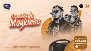 LIVEZINHA DO MAYKINHO