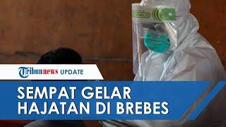 Sempat Gelar Hajatan di Brebes, Ini Riwayat Kegiatan TKW Terpapar Virus Corona Jenis Baru B117