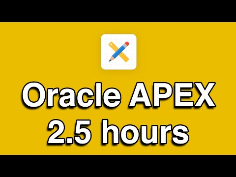 Oracle APEX All-in-One Tutorial Series (2.5 HOURS!) - YouTube