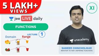 Functions - Lecture 1 | Unacademy JEE | LIVE Daily | IIT JEE Mathematics | Sameer Chincholikar