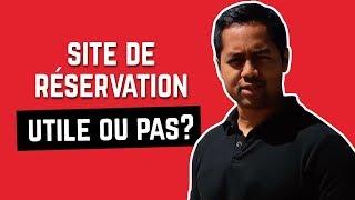 SITE INTERNET DE RESERVATION : UTILE OU PAS ?