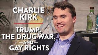 On Trump, The Drug War, & Gay Rights (Pt. 1) | Charlie Kirk | POLITICS | Rubin Report