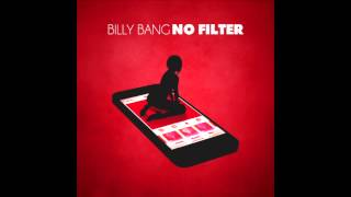 BILLY BANG  NO FILTER PRODUCED BY BILLY BANG