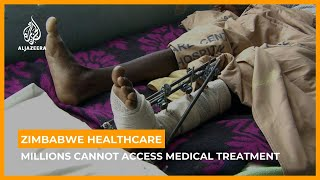 Zimbabwe Healthcare: Millions Cannot Access Medical Treatment