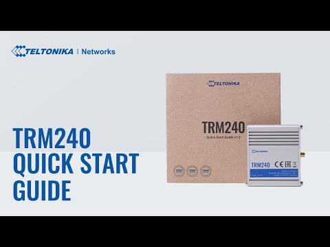 Teltonika TRM240 Quick Start Guide