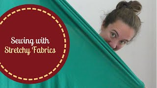 Sewing With Stretchy Fabrics: My Favorite Hacks!