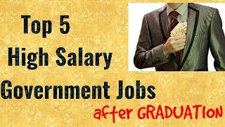 Best Government Jobs After Graduation