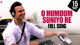 """O Humdum Suniyo Re"" - Song - SAATHIYA"