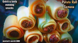 Potato Roll Samosa  Aloo Samosa Recipe  Easy Potato Snacks Recipe  nootan's world DMK