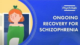 Understanding What Ongoing Recovery Looks Like in Schizophrenia