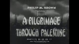 "1920s HOLY LAND TRAVELOGUE "" A PILGRIMAGE THROUGH PALESTINE "" ISRAEL 71172"