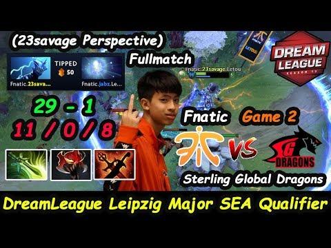 Fnatic vs  Sterling Global Dragons   23savage [Razor] DreamLeague Leipzig Major SEA Qual Game 2