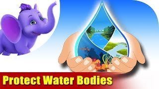Environmental Songs for Kids - Protect Water Bodies