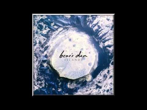Bear's Den - The Love We Stole