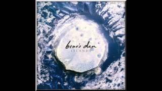 Bear's Den - The Love We Stole