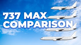 The Boeing 737 MAX Family – How The Different Models Compare
