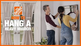 How to Hang a Heavy Mirror | The Home Depot
