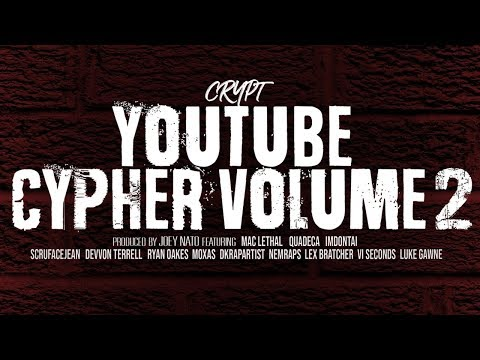 Crypt - YouTube Cypher Vol. 2 ft. Mac Lethal, Quadeca, ImDontai, Devvon Terrell, VI Seconds & more