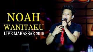 NOAH Wanitaku Live Makassar  Suryanation Motorland 2019