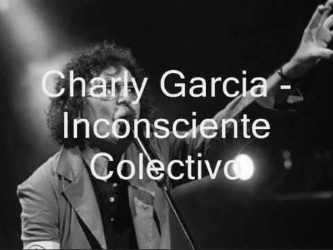Charly Garcia - Inconsciente Colectivo (letra)