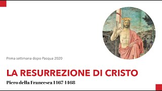 La resurrezione di Cristo – Piero della Francesca