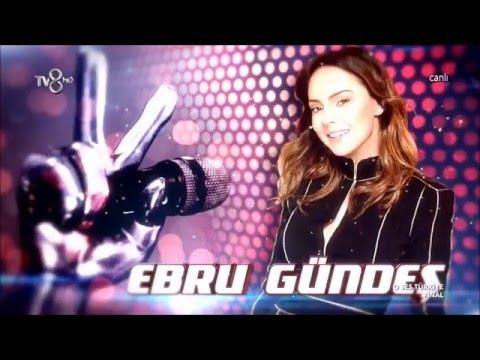 EBRU GÜNDEŞ O Ses Türkiye Final Vtr