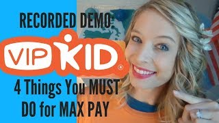 How to Record Your Demo for VIPKID: 4 Things You MUST Do for MAX PAY (MARCH 2018)