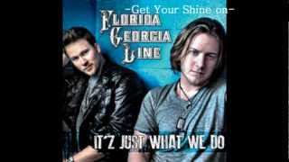 Florida Georgia Line - Get Your Shine On lyrics