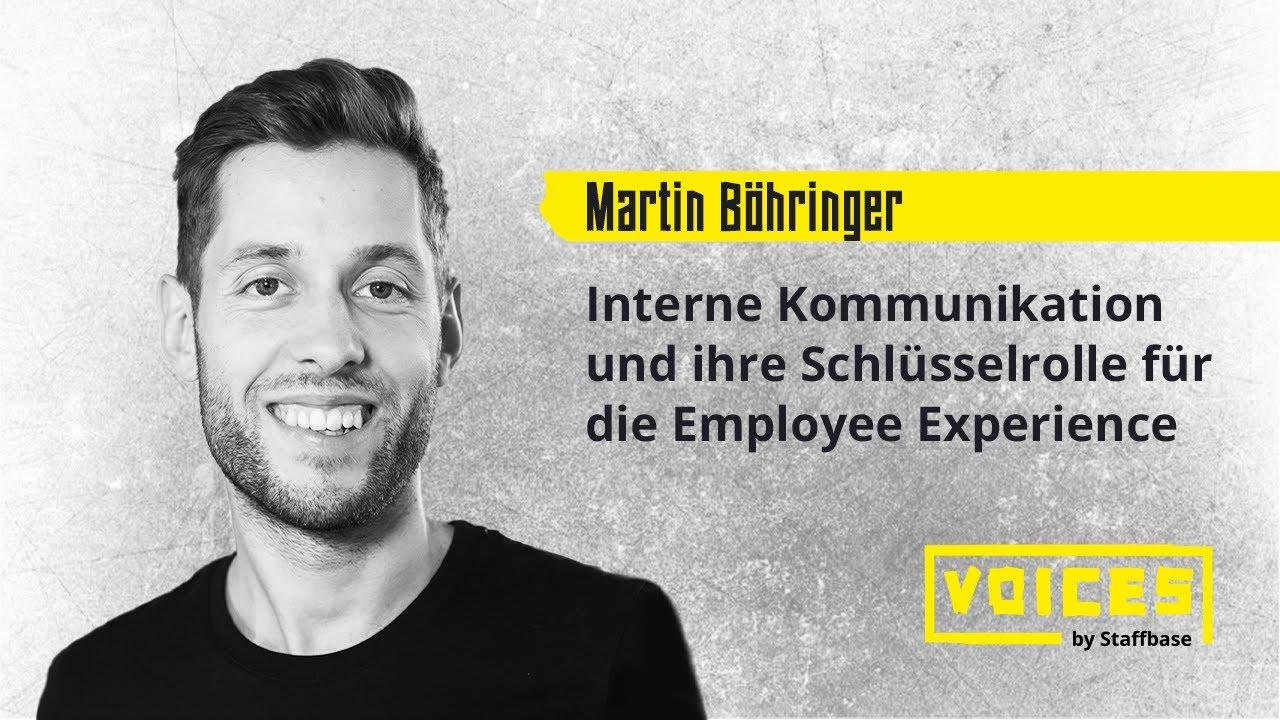 Dr. Martin Böhringer: Interne Kommunikation und ihre Schlüsselrolle für die Employee Experience