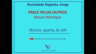Palestra: Prece pelos Outros – Mauro Henrique – 18/11/2020