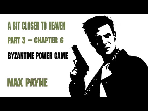 Max Payne (HD) - Byzantine Power Game (Part 3 - Chapter 6)
