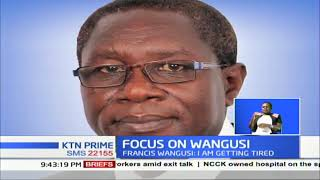 Communication Authority's Director General Francis Wangusi says he is tired of being in office