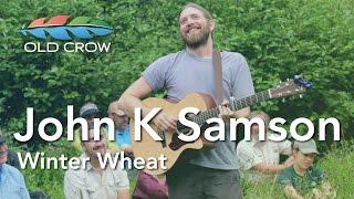 John K Samson   Winter Wheat (Old Crow Magazine)