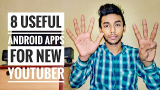 Top 8 most useful Android Apps for New YouTuber😲