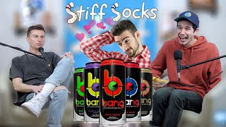 Balls In A Bang Energy | Stiff Socks Podcast Ep. 56