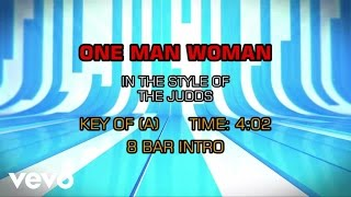The Judds - One Man Woman (Karaoke)